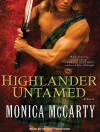 Highlander Untamed: A Novel - Monica McCarty, Antony Ferguson