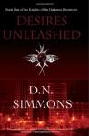 Desires Unleashed - D.N. Simmons