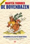 De bovenbazen: Een Bommelse kijk op de kredietcrisis - Marten Toonder, Willem Middelkoop
