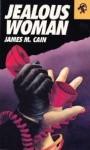 Jealous Woman - James M. Cain