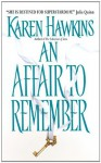 An Affair to Remember - Karen Hawkins