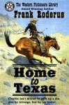 Home to Texas - Frank Roderus