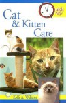 Cat and Kitten Care (Quick & Easy) - Kelli A. Wilkins