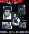 Pilgrims: Sinners, Saints, and Prophets - William C. Davis, Brian C. Pohanka, Don Troiani