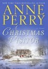 A Christmas Visitor - Anne Perry