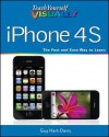 Teach Yourself VISUALLY iPhone 4S (Teach Yourself VISUALLY (Tech)) - Guy Hart-Davis