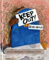 Keep Out! - Sally Grindley, Peter Utton