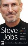 Steve Jobs. Think different ? die Welt anders denken (German Edition) - Karen Blumenthal, André Mumot