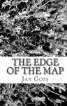 The Edge of the Map - Jax Goss