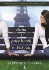 Anna i pocałunek w Paryżu - Stephanie Perkins