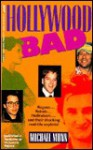 Hollywood Bad - Michael Munn