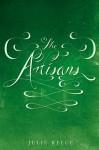 The Artisans - Julie Reece
