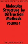 Molecular Structure by Diffraction Methods - Royal Society of Chemistry, L E Sutton, Royal Society of Chemistry