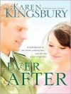 Ever After - Karen Kingsbury