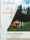 Joy for Beginners (Audio) - Erica Bauermeister, Cassandra Campbell