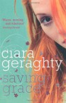 Saving Grace - Ciara Geraghty