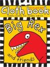 Cloth Book Big Rex - Roger Priddy