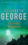 A Suitable Vengeance (Inspector Lynley #4) - Elizabeth George