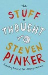 The Stuff of Thought: Language as Window into Human Nature - Steven Pinker