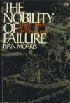 Nobility of Failure - Ivan Morris