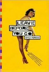 Leave Before You Go - Emily Perkins