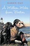 A Million Miles from Boston - Karen Day