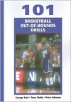 101 Basketball Out-Of-Bounds Drills - George Matthew Karl, Terry Stotts, Price Johnson