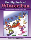 The Big Book of Winter Fun: Puzzles, Mazes, Jokes, and Games to Last the Entire Season - Highlights for Children