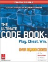 The Ultimate Code Book: Play. Cheat. Win. (Prima Games) - Michael Knight