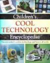 Children's Cool Technology Encyclopedia - Steve Parker