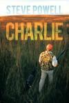 Charlie - Steve Powell