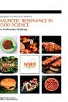 Magnetic Resonance in Food Science - Royal Society of Chemistry, S. B. Engelsen, Royal Society of Chemistry, S B Engelsen, Maryam Haifeng Gao Amin, Frans van den Berg