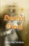 Dante's Diary - Andrea Dean Van Scoyoc