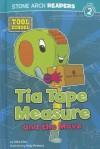 Tia Tape Measure and the Move - Adria F. Klein, Andrew Rowland