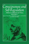 Consciousness and Self-Regulation: Volume 3: Advances in Research and Theory - Gary E. Schwartz