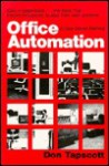 Office Automation: A User-Driven Method - Don Tapscott