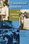 Transnational Muslims in American Society - AMINAH BEVERLY MCCLOUD