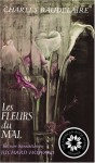 Les Fleurs Du Mal: The Complete Text Of The Flowers Of Evil - Charles Baudelaire