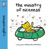 The Ministry of Niceness - Giles Andreae