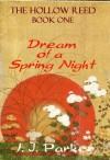 Dream of a Spring Night - I.J. Parker