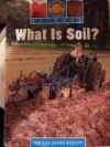 What is Soil? (Earth Science Book 3) - Fred Biddulph, Jeanne Biddulph