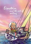 Einstein and the Art of Sailing: A New Perspective on the Role of Leadership - Anne de Graaf