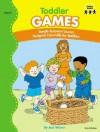 Toddler Games: Simple Seasonal Games Designed Especially for Toddlers - Jean Warren, George Ulrich