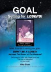 Goal Setting for Losers - Mike Shaw
