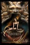 Counterfeit Magic - Kelley Armstrong, Maurizio Manzieri