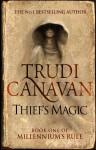 Thief's Magic (Millennium's Rule) - Trudi Canavan