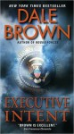 Executive Intent (Patrick McLanahan, #16) - Dale Brown