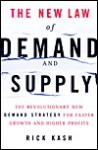 The New Law of Demand and Supply the New Law of Demand and Supply - Rick Kash