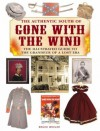 The Authentic South of Gone with the Wind: The Illustrated Guide to the Grandeur of a Lost Era - Bruce Wexler