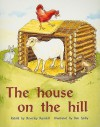 The House on the Hill - Beverley Randell Harper, Ben Spiby